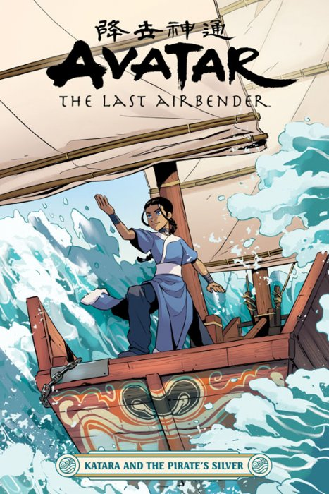 Avatar - The Last Airbender - Katara and the Pirate's Silver #1