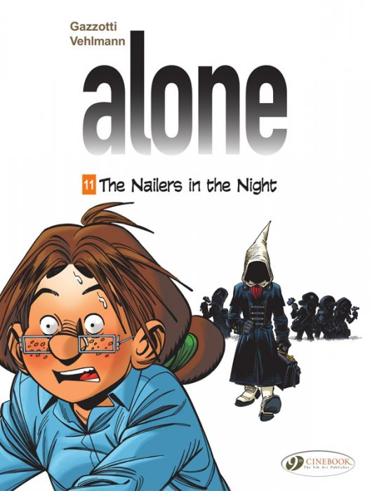 Alone #11 - The Nailers in the Night