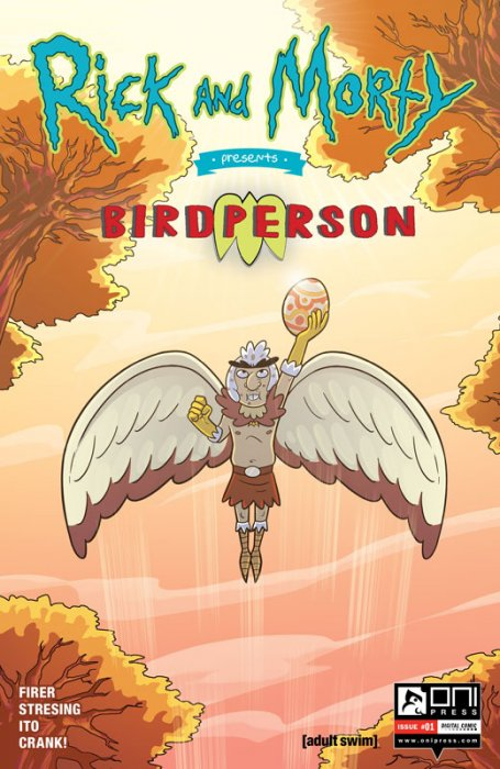 Rick and Morty Presents - Birdperson #1