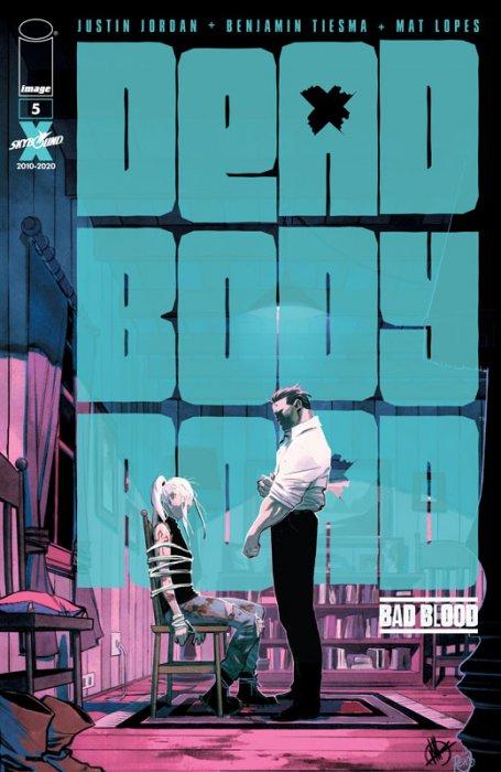 Dead Body Road - Bad Blood #5