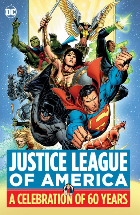 Justice League of America - A Celebration of 60 Years #1 - HC