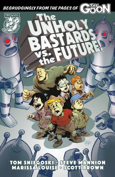 The Unholy Bastards vs. the Future! #1