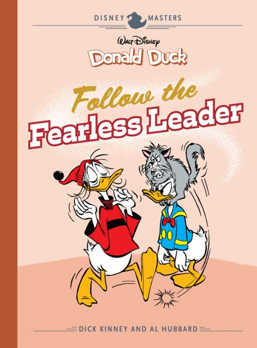 Disney Masters Vol.14 - Donald Duck - Follow the Fearless Leader