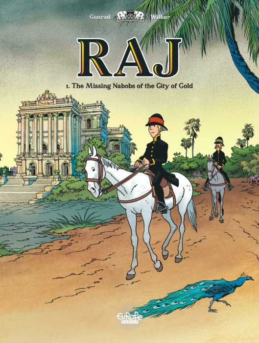 Raj #1 - The Missing Nabobs of the City of Gold