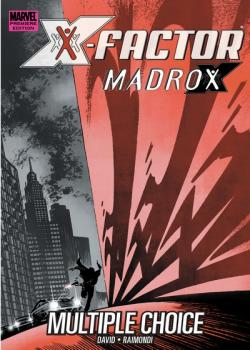 X-Factor - Madrox - Multiple Choice #1