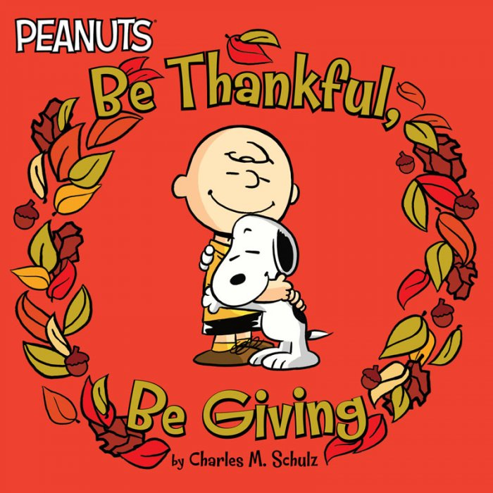 Peanuts - Be Thankful, Be Giving #1