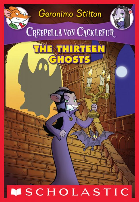 Creepella Von Cacklefur #1 - The Thirteen Ghosts