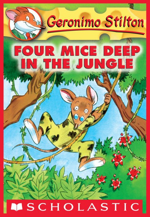 Geronimo Stilton #5 - Four Mice Deep in the Jungle
