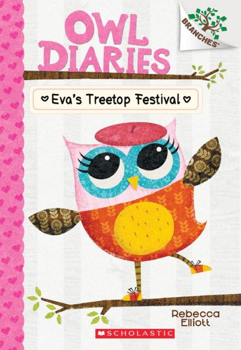 Owl Diaries #1 - Eva's Treetop Festival #1