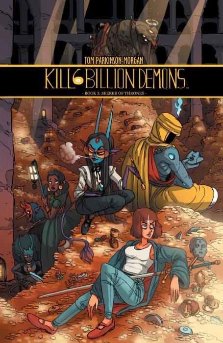 Kill Six Billion Demons - Book Three