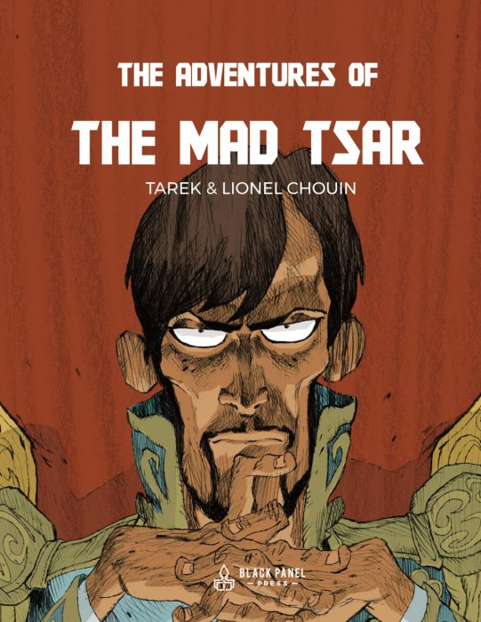 The Adventures of the Mad Tsar #1