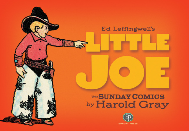 Ed Leffingwell's Little Joe by Harold Gray #1 - HC