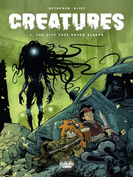 Creatures #1 - The City That Never Sleeps