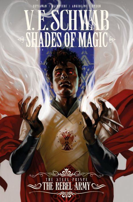Shades of Magic - The Steel Prince Vol.3 - The Rebel Army