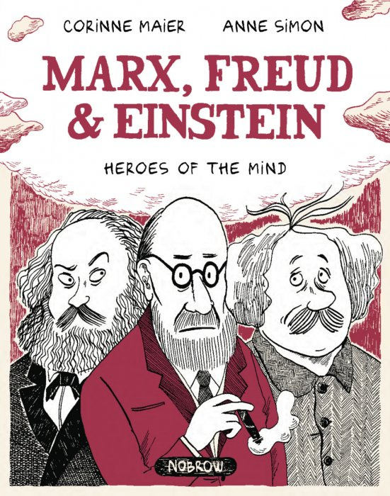 Marx, Freud & Einstein - Heroes of the Mind #1 - GN