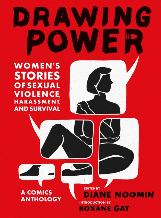 Drawing Power - Women's Stories of Sexual Violence, Harassment, and Survival #1 - HC