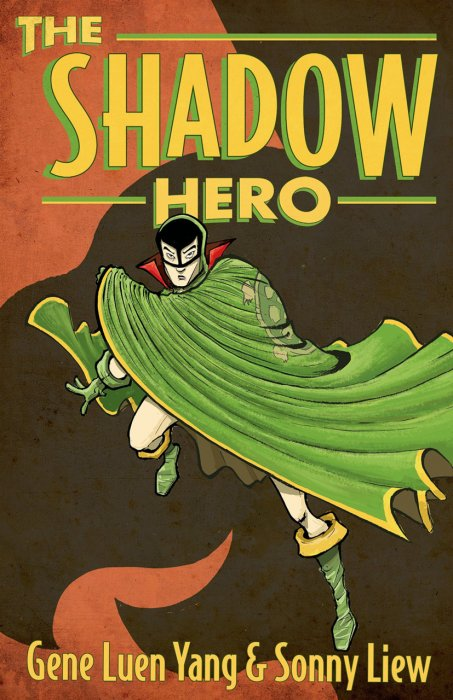 The Shadow Hero #1 - GN
