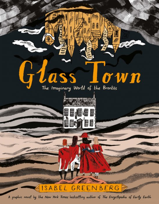 Glass Town - The Imaginary World of the Brontes #1 - GN