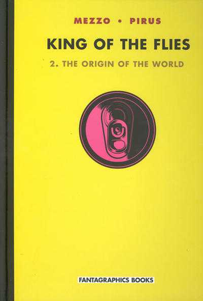 King of the Flies Vol.2 - The Origin of the World - HC
