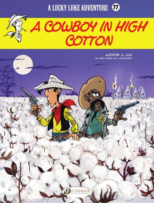 Lucky Luke #77 - A Cowboy in High Cotton