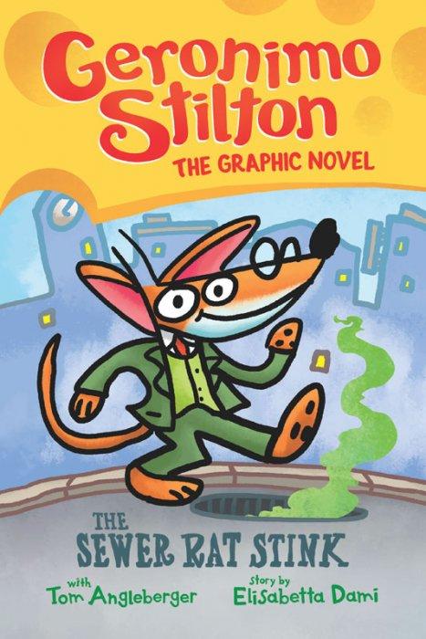 Geronimo Stilton #1 - The Sewer Rat Stink