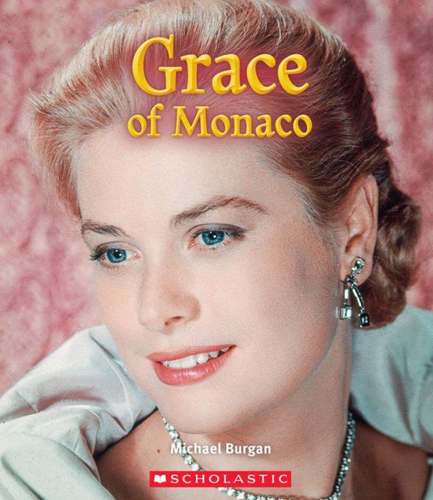 Grace of Monaco - A True Book
