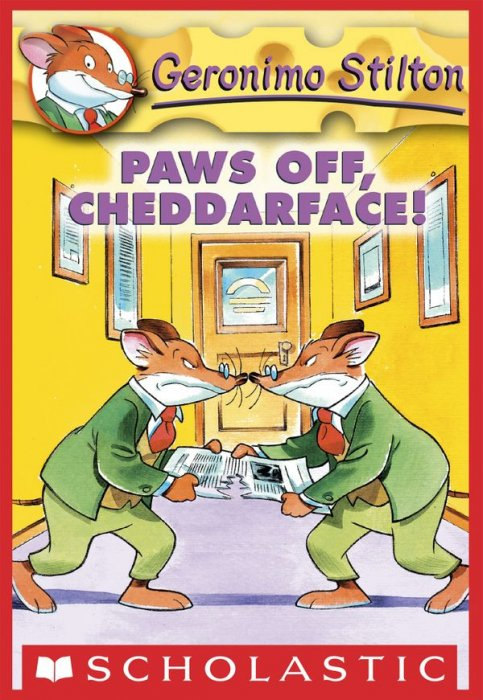 Geronimo Stilton #6 - Paws Off, Cheddarface!