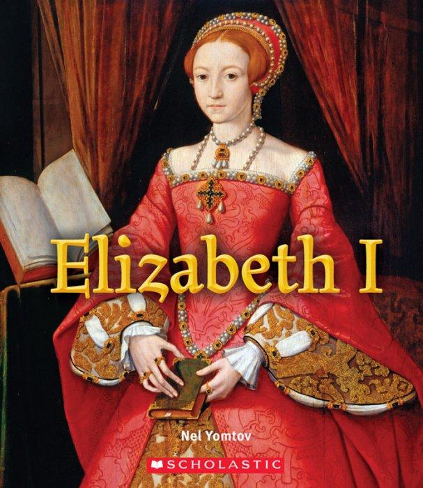 Elizabeth I - A True Book