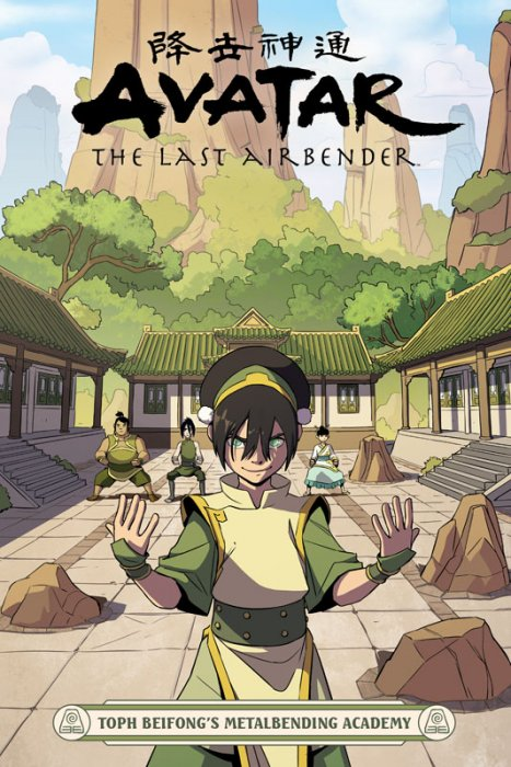 Avatar - The Last Airbender - Toph Beifong's Metalbending Academy #1 - GN