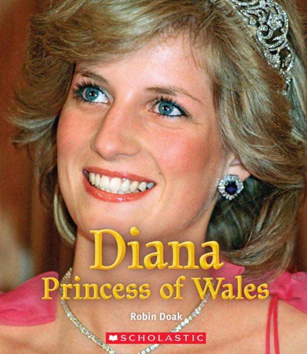 Diana Princess of Wales - A True Book