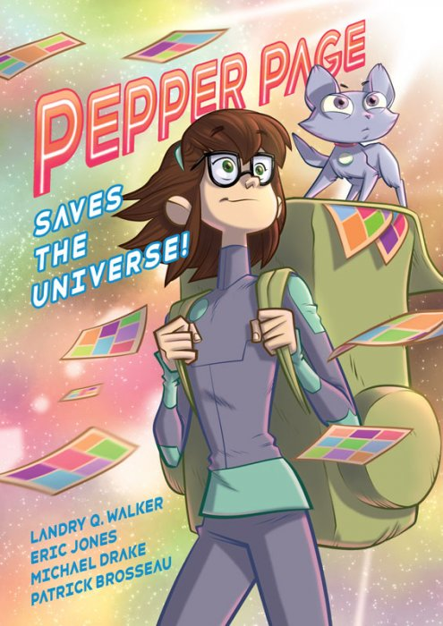 Pepper Page Saves the Universe! #1