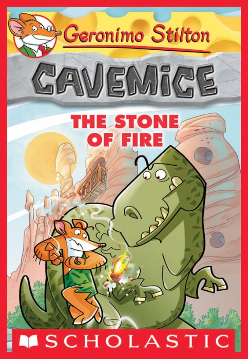 Geronimo Stilton Cavemice Series #1 - The Stone of Fire