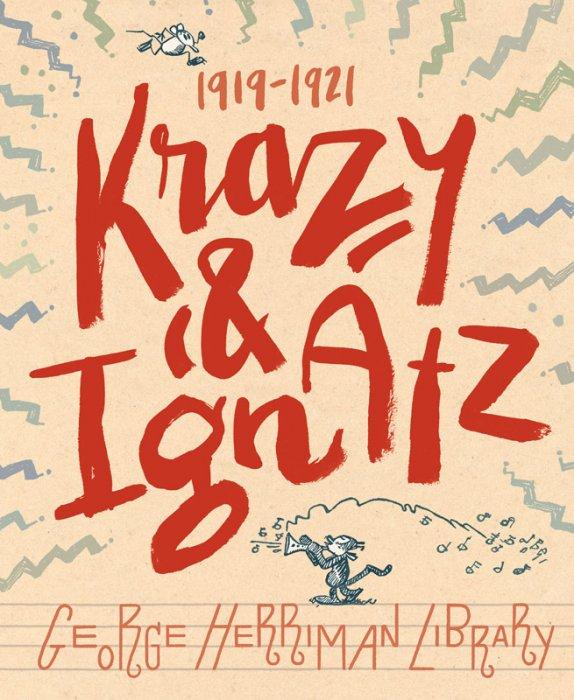 The George Herriman Library Vol.2 - Krazy & Ignatz 1919-1921
