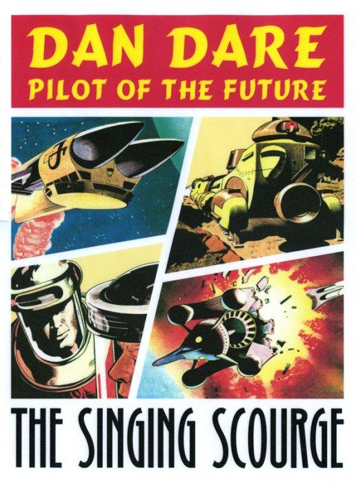 Dan Dare - Pilot of the Future - The Singing Scourge #1