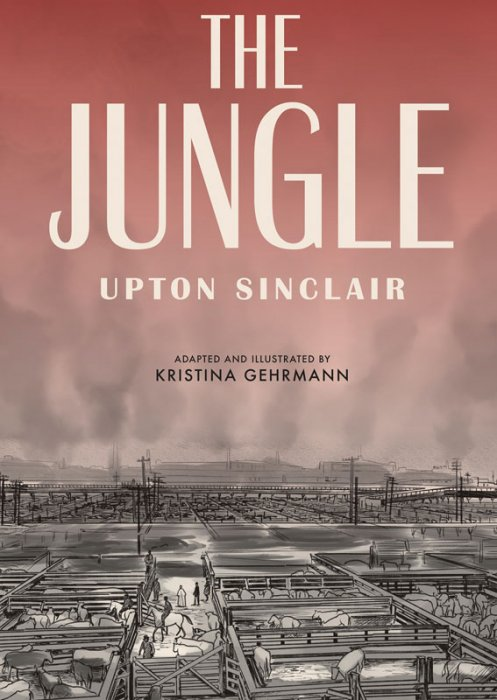 The Jungle by Upton Sinclair - A Graphic Novel Adaptation #1