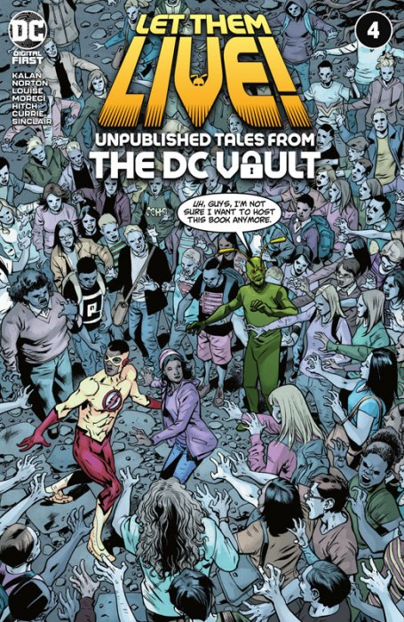 Let Them Live - Unpublished Tales From The DC Vault #4