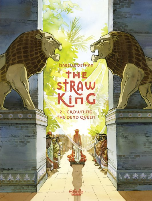 The Straw King #2 - Crowning the Dead Queen