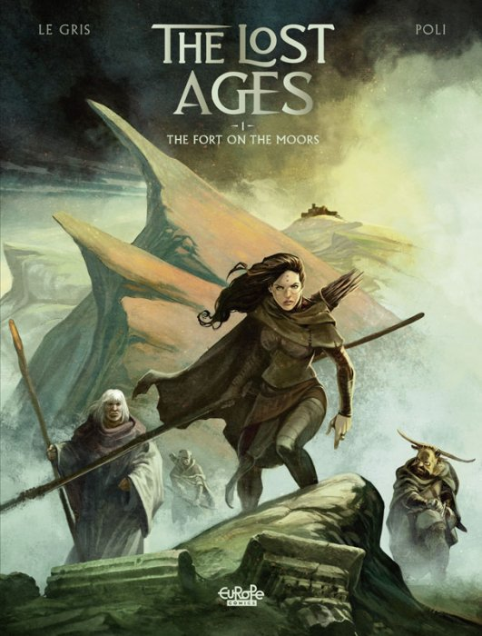 The Lost Ages #1 - The Fort on the Moors