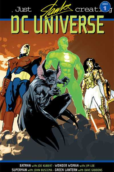 Just Imagine Stan Lee Creating the DC Universe Book 1