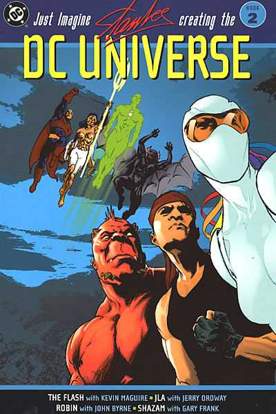 Just Imagine Stan Lee Creating the DC Universe Book 2