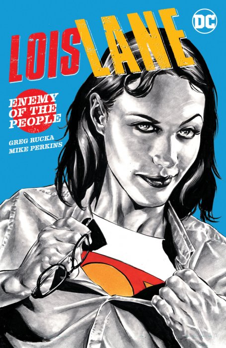 Lois Lane - Enemy of the People #1 - TPB