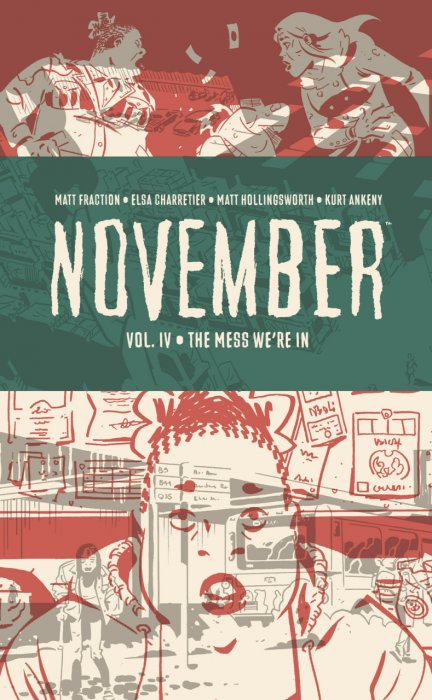 November Vol.4 - The Mess We're in