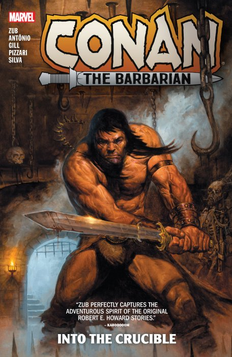 Conan The Barbarian by Jim Zub Vol.1 - Into The Crucible