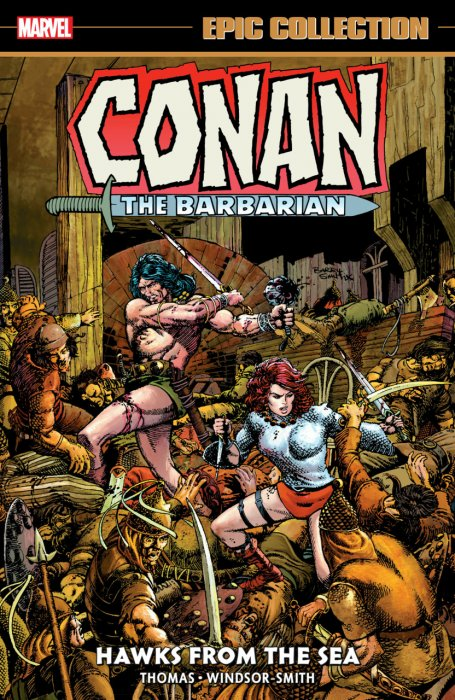 Conan The Barbarian Epic Collection - The Original Marvel Years Vol.2 - Hawks From The Sea