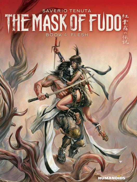 The Mask of Fudo #4 - Flesh