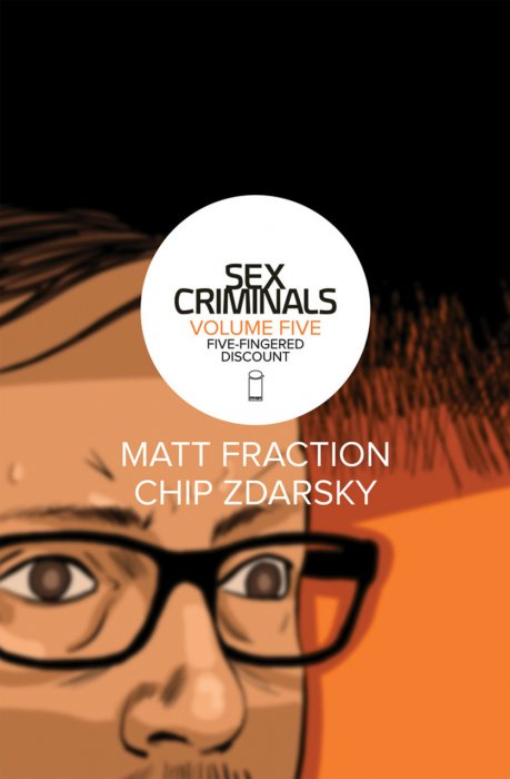 Sex Criminals Vol.5 - Five-Fingered Discount