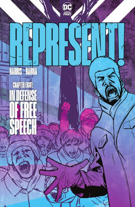 Represent #8 - In Defense of Free Speech