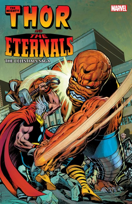 Thor and the Eternals - The Celestials Saga #1 - TPB