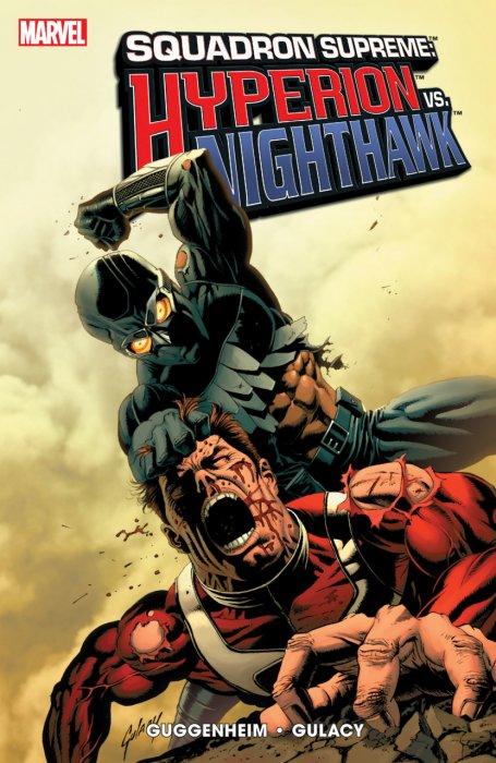 Squadron Supreme - Hyperion vs Nighthawk #1 - TPB
