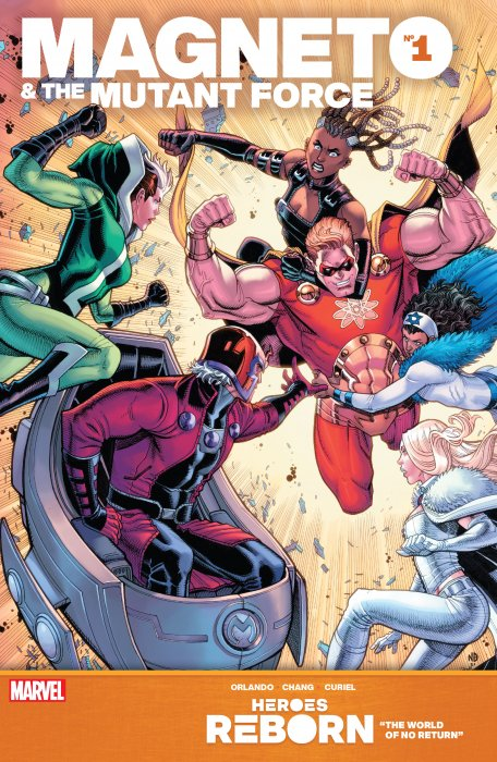 Heroes Reborn - Magneto & the Mutant Force #1